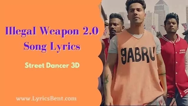 Illegal Weapon 2.0 Song Lyrics