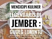 Mencicipi Kuliner Legendaris di Jember : Gudeg Lumintu