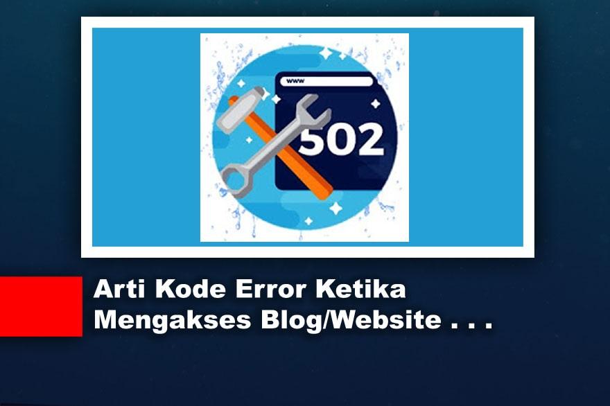 Arti Kode Error Ketika Mengakses Blog/Website