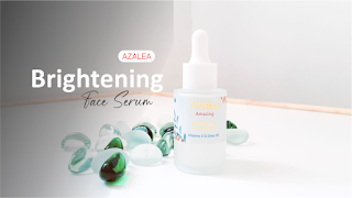 Review Azalea Brightening Face Serum, Serum No Alkohol, No Paraben, No Fragrance dan Halal