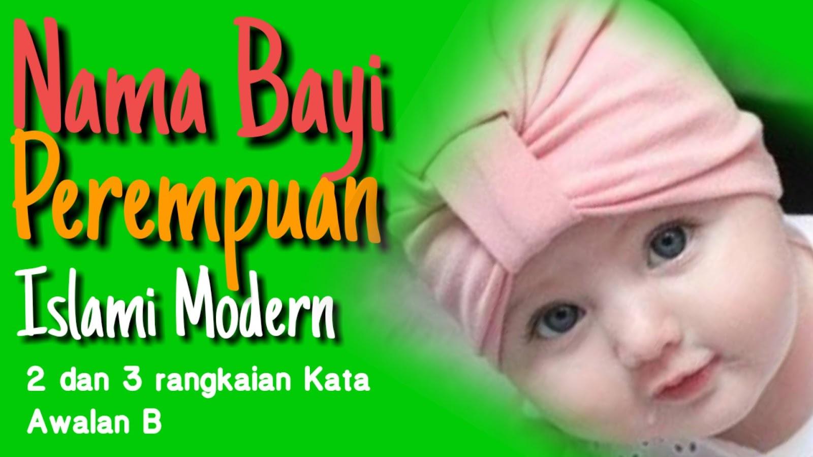 New Nama Bayi Perempuan Cantik Islami Modern Awalan Huruf B Lengkap 2020 Tabir Dakwah