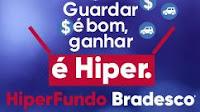 Promoção HiperFundos Bradesco