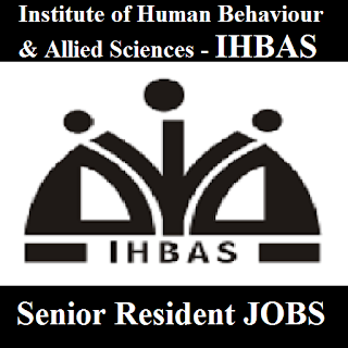 Institute of Human Behaviour & Allied Sciences, IHBAS, Delhi, Mental Hospital, Senior Resident, Graduation, freejobalert, Sarkari Naukri, Latest Jobs, ihbas logo