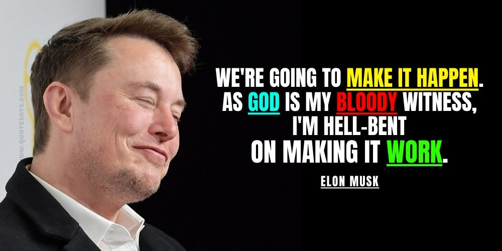 Quotes from Elon Musk