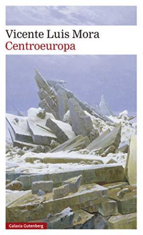 Centroeuropa - Vicente Luis Mora