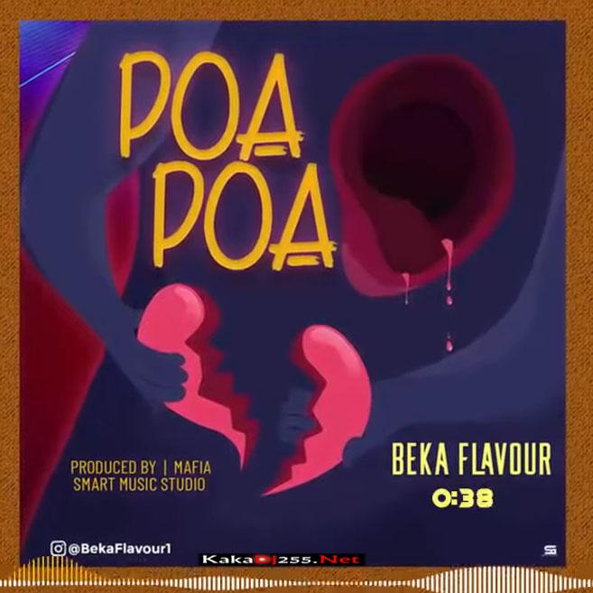 Beka Flavour - Poa Poa | Download Mp3