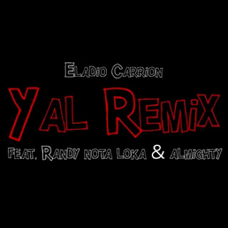 Eladio Carrion Ft. Almighty & Randy 'Nota Loka' – Yal (Official Remix)