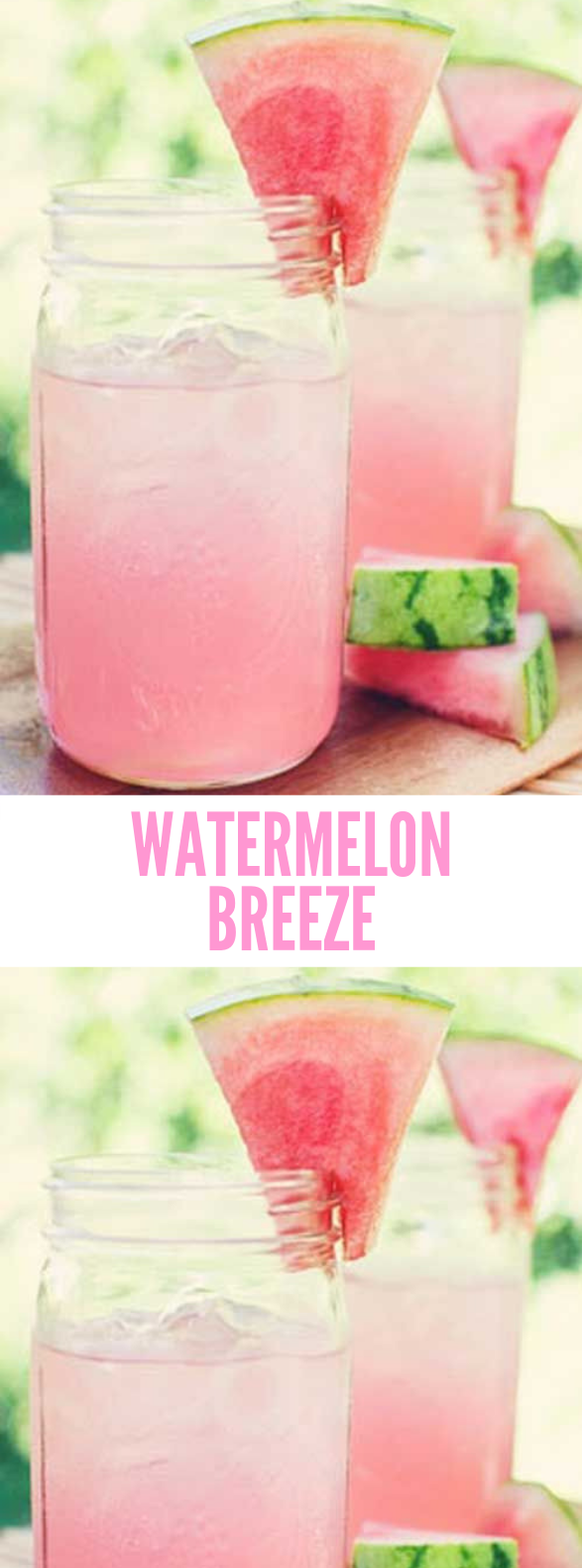 Watermelon Breeze #Drink #Delicious