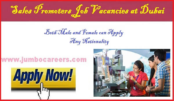 Recent job vacancies in Dubai, Sales promoter jobs in Dubai latest,