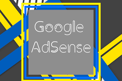 Pengalaman  Daftar Google Adsense  Dua Hari Langsung Diterima