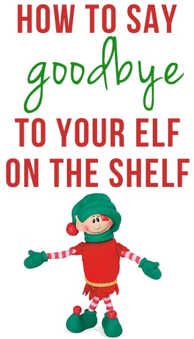 How to say goodbye to your elf on the shelf