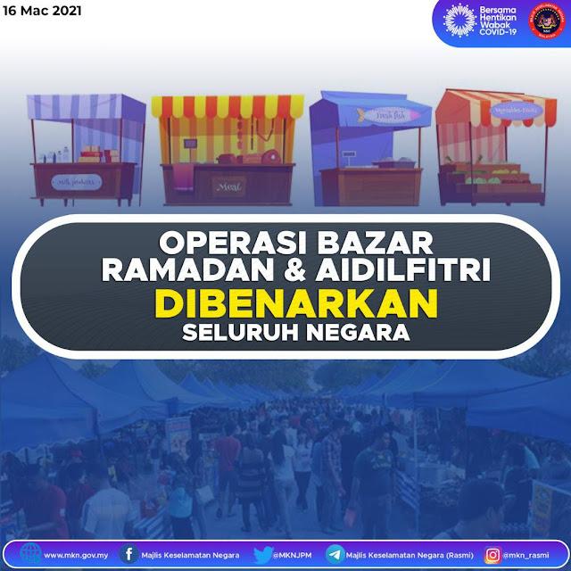 Operasi Bazar Ramadhan Dan Aidilfitri Dibenarkan Di Seluruh Negara - MKN