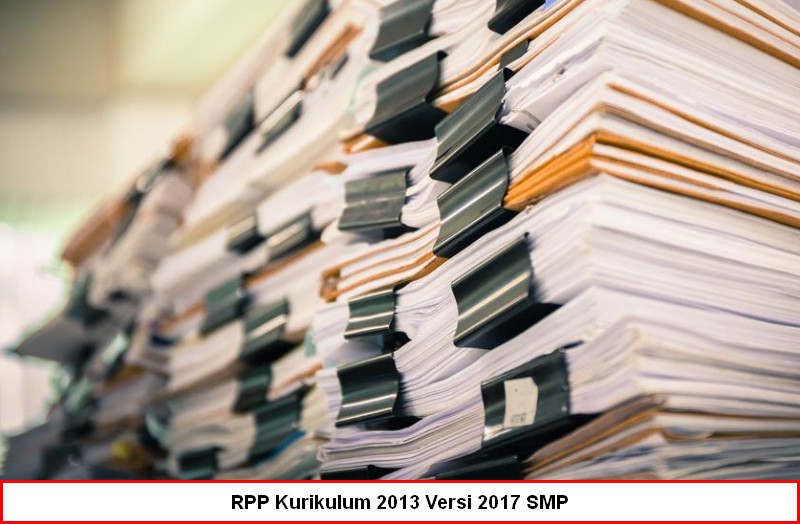 RPP Kurikulum 2013 Versi 2017 SMP Lengkap