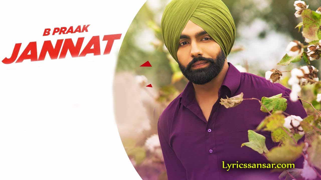 Jannat Lyrics, Sufna, Ammy Virk, B Praak