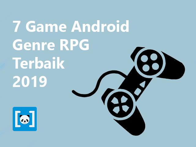 7 Game Android Genre RPG Terbaik 2019, Updated! - AV Noted