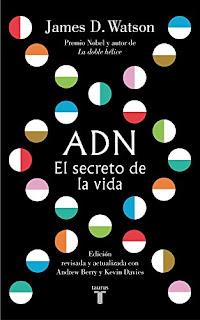 ADN. El secreto de la vida- James D. Watson