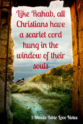 Rahab put a scarlet cord in her window, what the scarlet cord in Rahab's window represents
