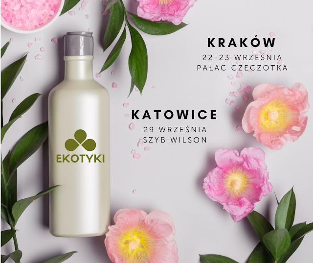 Ekotyki - Targi kosmetyków naturalnych edycja jesienna 2018