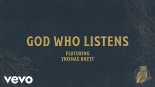 God Who Listens Lyrics - Chris Tomlin Ft. Thomas Rhett