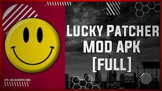 Lucky Patcher APK [FULL - OFFICIAL APK] Latest (V9.4.3)