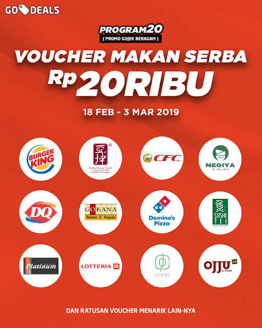 #GOJEK - #Promo GODEAL Serba Rp.20Ribu (s.d 03 Mar 2019) & Voucher Gokil Rp.20 (25 Feb - 03 Mar 2019)