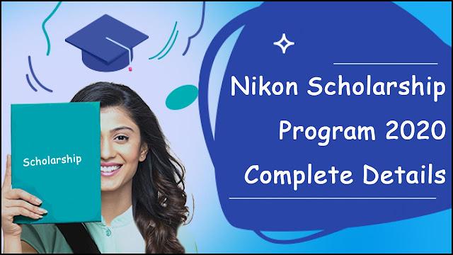 Nikon Scholarship Program 2020