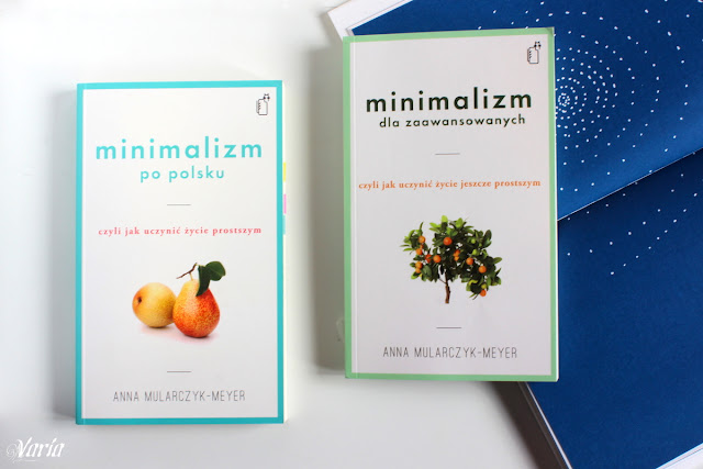 Minimalizm dla zaawansowanych - Anna Mularczyk-Meyer