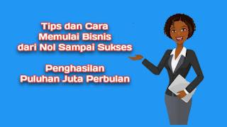 tips-dan-cara-memulai-bisnis-dari-nol-sampai-sukses
