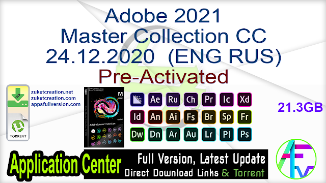 Adobe 2021 Master Collection CC 24.12.2020  (ENG RUS) Pre-Activated