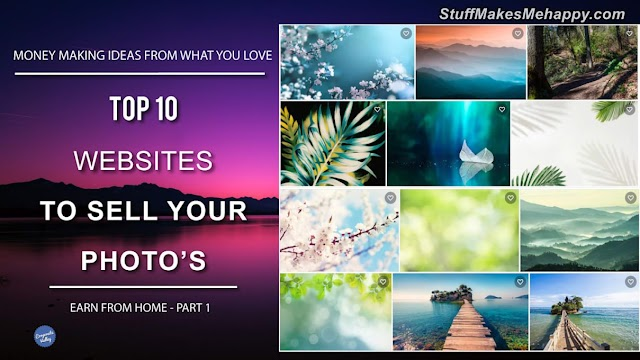 Top 10 Sites To Sell Your Travel Photos Online