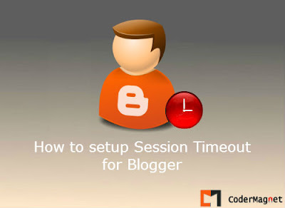 How to setup Session timeout in Blogger