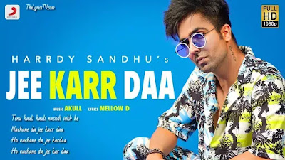 Jee Karr Daa Punjabi Song Lyrics - Harrdy Sandhu