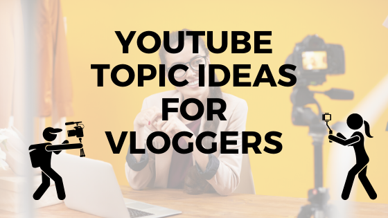 Youtube topic ideas