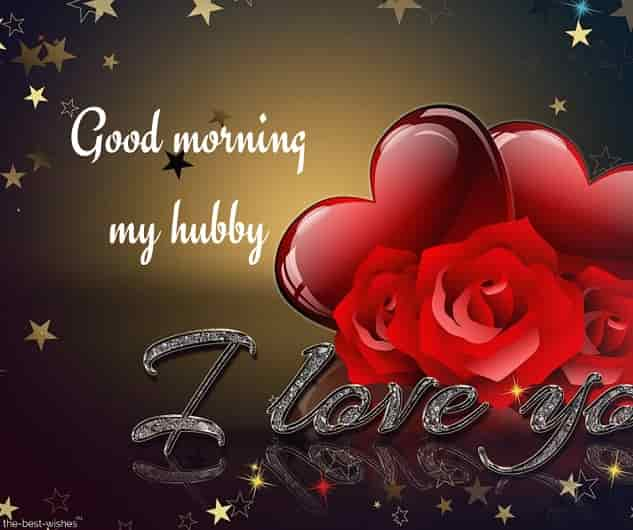 good morning my hubby i love you romantic picture