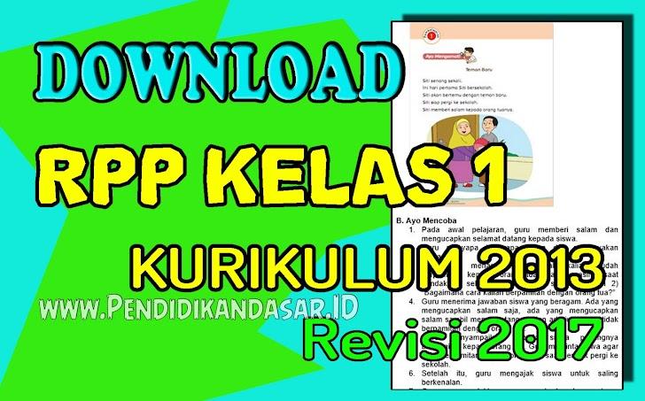 RPP Kelas 1 Kurikulum 2013 Revisi Tahun 2017