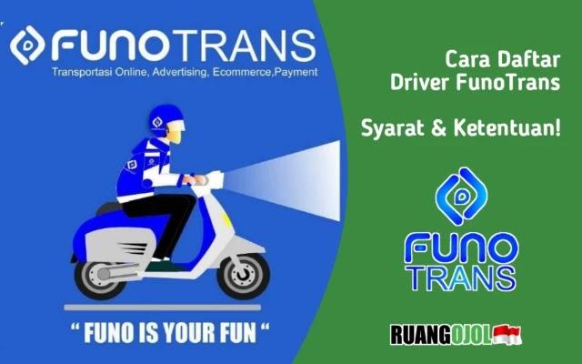 Cara Daftar Driver FunoTrans | Syarat dan Ketentuan!