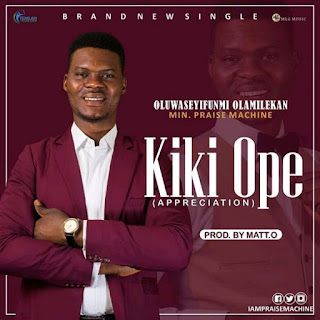 Download Music: Kiki Ope – Praise Machine