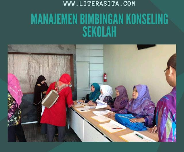 Manajemen Bimbingan dan Konseling Sekolah atau Madrasah