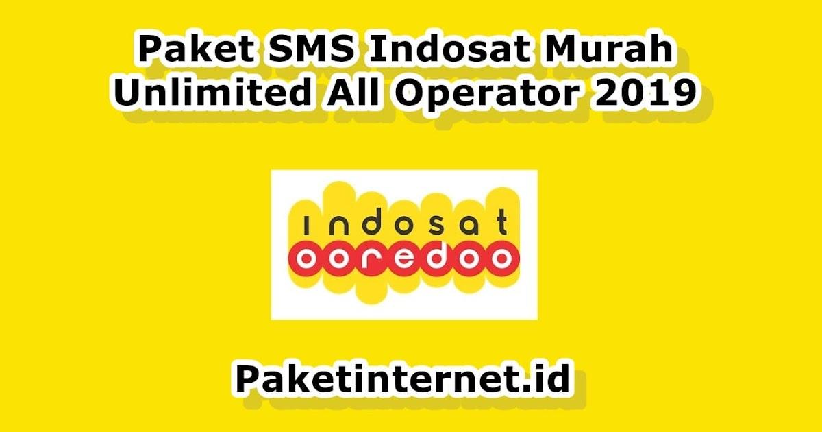 Paket Sms Indosat Murah Unlimited All Operator Terbaru 2021 Paket Internet