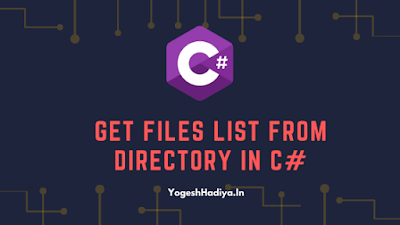 Get Files List From Directory In C Sharp