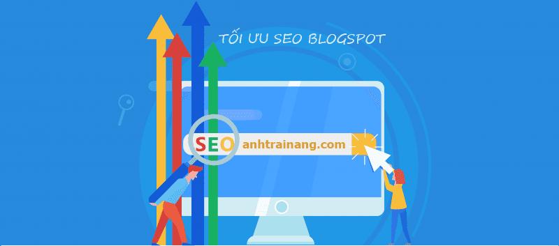 Các phương pháp tối ưu SEO blogspot đơn giản cho dân không chuyên