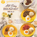 All-Day Breakfast Meals are now Available in Goldilocks!