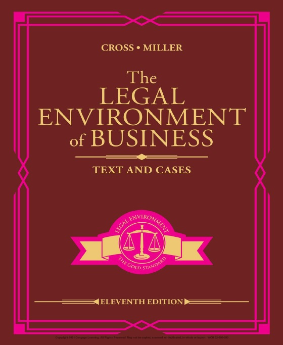 The Legal Environment of Business: Text and Cases, Eleventh Edition