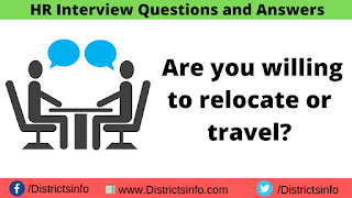 Are you willing to relocate or travel?