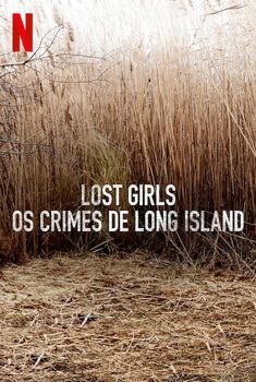 Lost Girls: Os Crimes de Long Island Torrent – WEB-DL 720p/1080p Dual Áudio