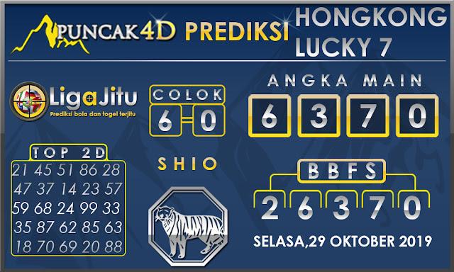 PREDIKSI TOGEL HONGKONG LUCKY7 PUNCAK4D 29 OKTOBER 2019