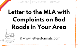 Letter to the MLA of Your Area Complaining about Bad Roads
