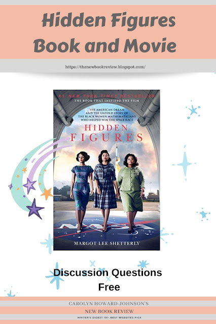 Hidden Figures Book and Movie Discussion Guide