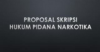 Download Proposal Skripsi Hukum Pidana Narkotika Pdf Arifinbp Com