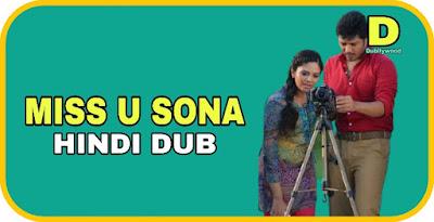 Miss U Sona Hindi Dubbed Movie